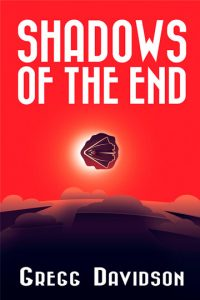 Shadows of the End