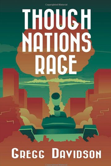The Mulapin Trilogy, Book 3: Though Nations Rage